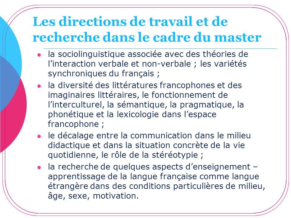 Les directions de travail et de recherche dans le cadre du master