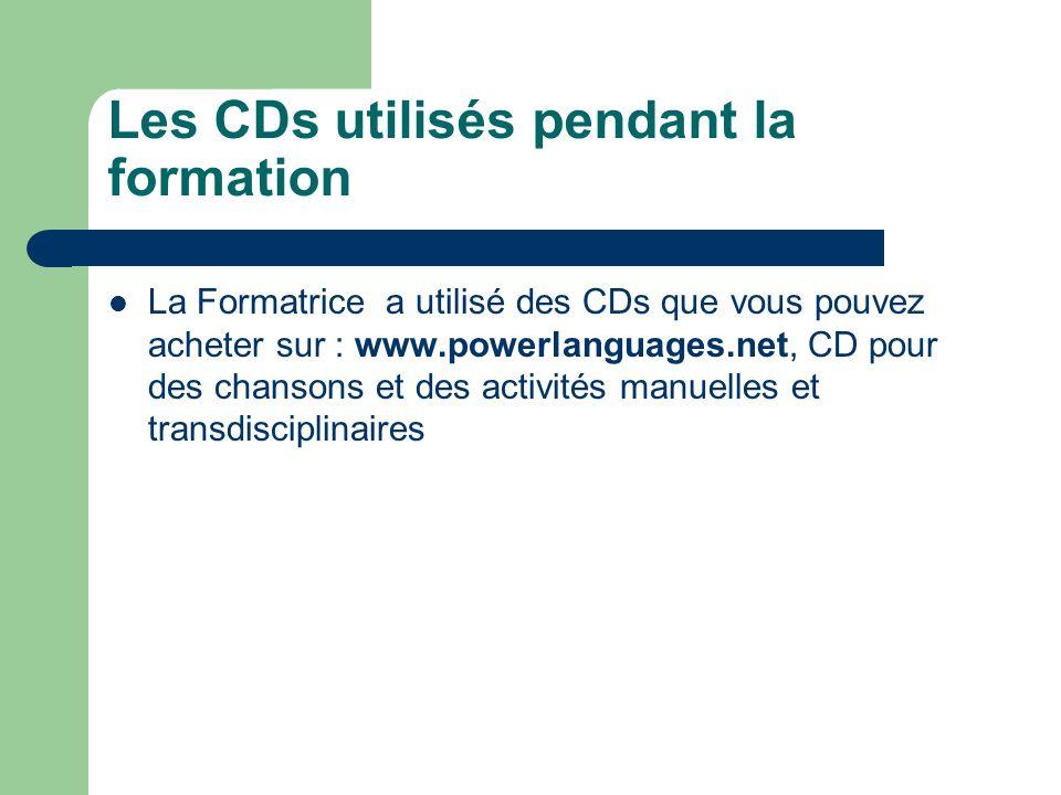 Les CDs utilisés pendant la formation