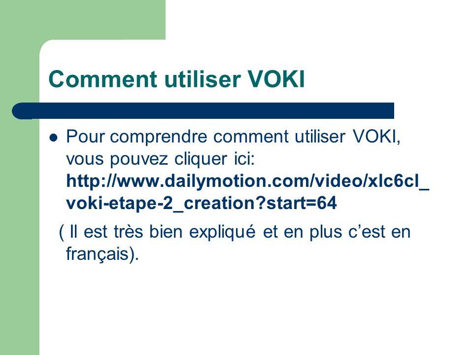Comment utiliser VOKI
