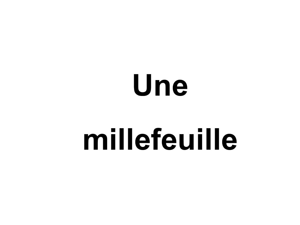 Une millefeuille