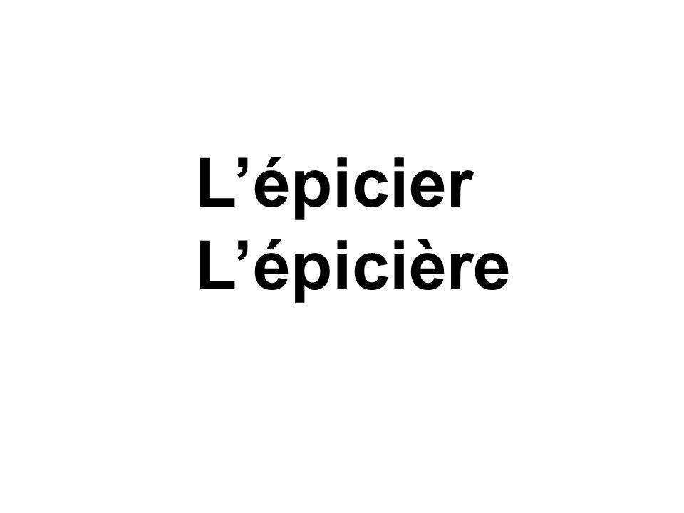 L'épicier L'épicière