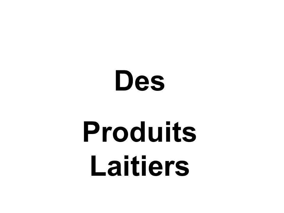 Des Produits Laitiers