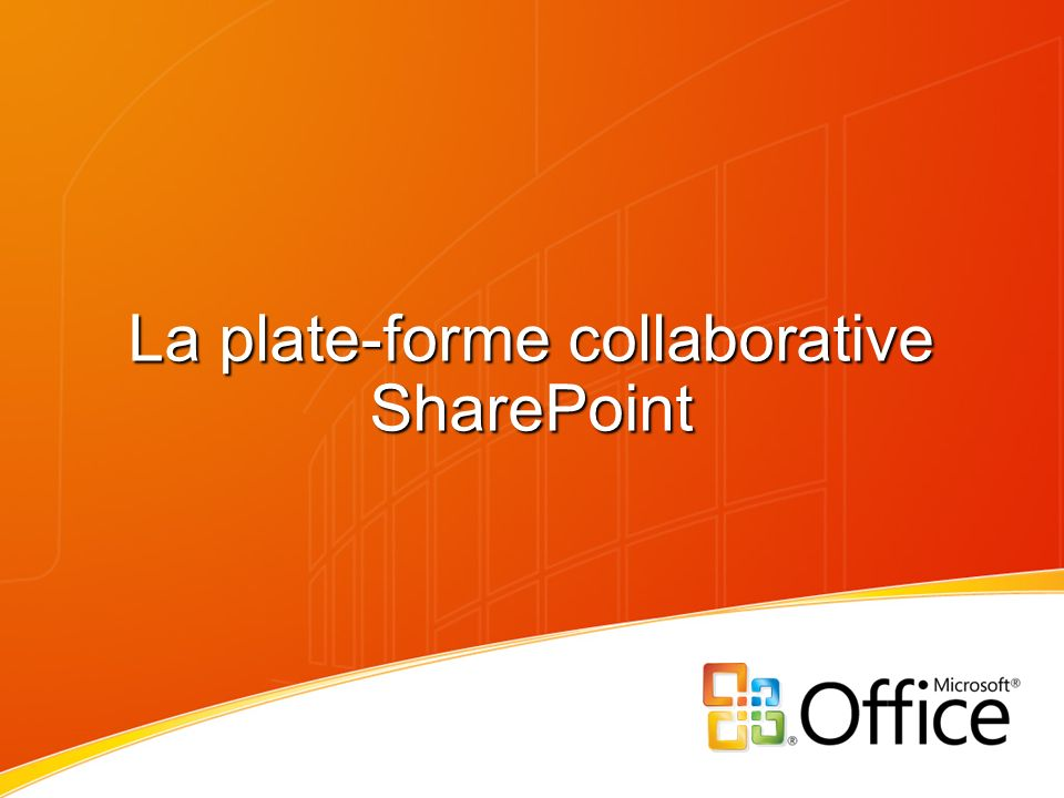 La plate-forme collaborative SharePoint