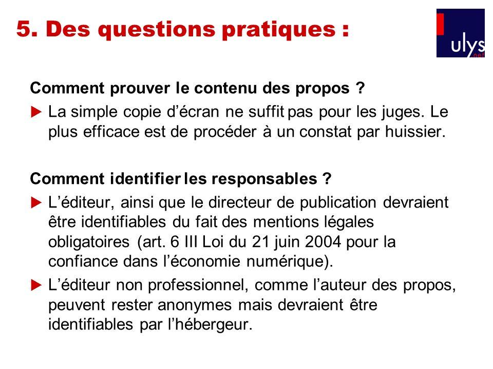 5. Des questions pratiques :