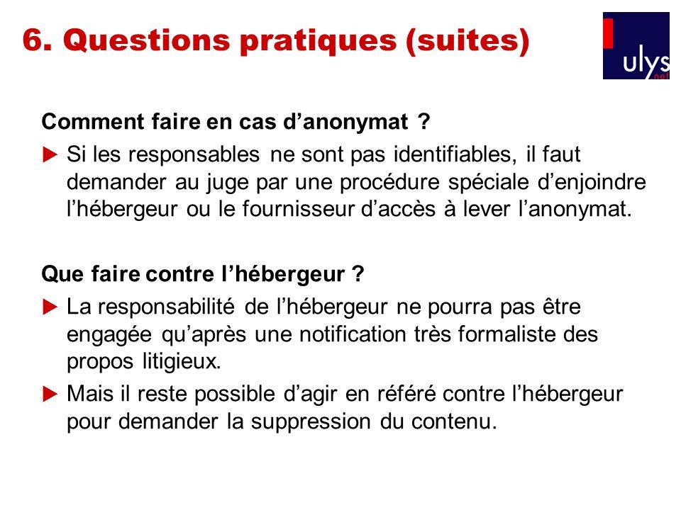 6. Questions pratiques (suites)