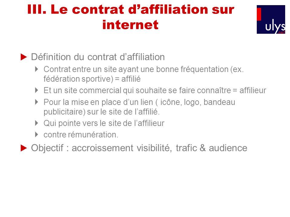 III. Le contrat d'affiliation sur internet
