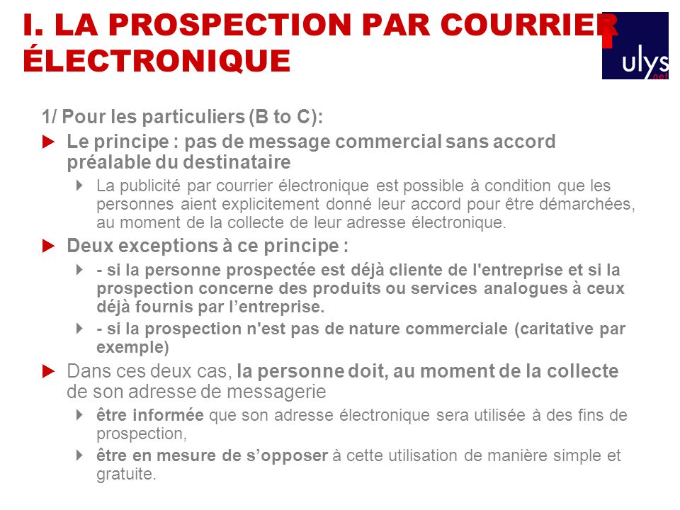 I. LA PROSPECTION PAR COURRIER ÉLECTRONIQUE