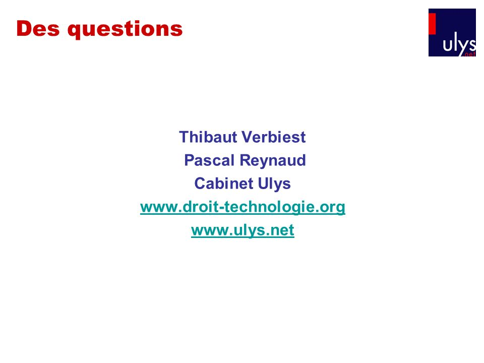 Des questions Thibaut Verbiest Pascal Reynaud Cabinet Ulys