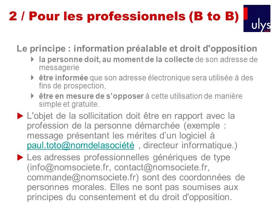 2 / Pour les professionnels (B to B)