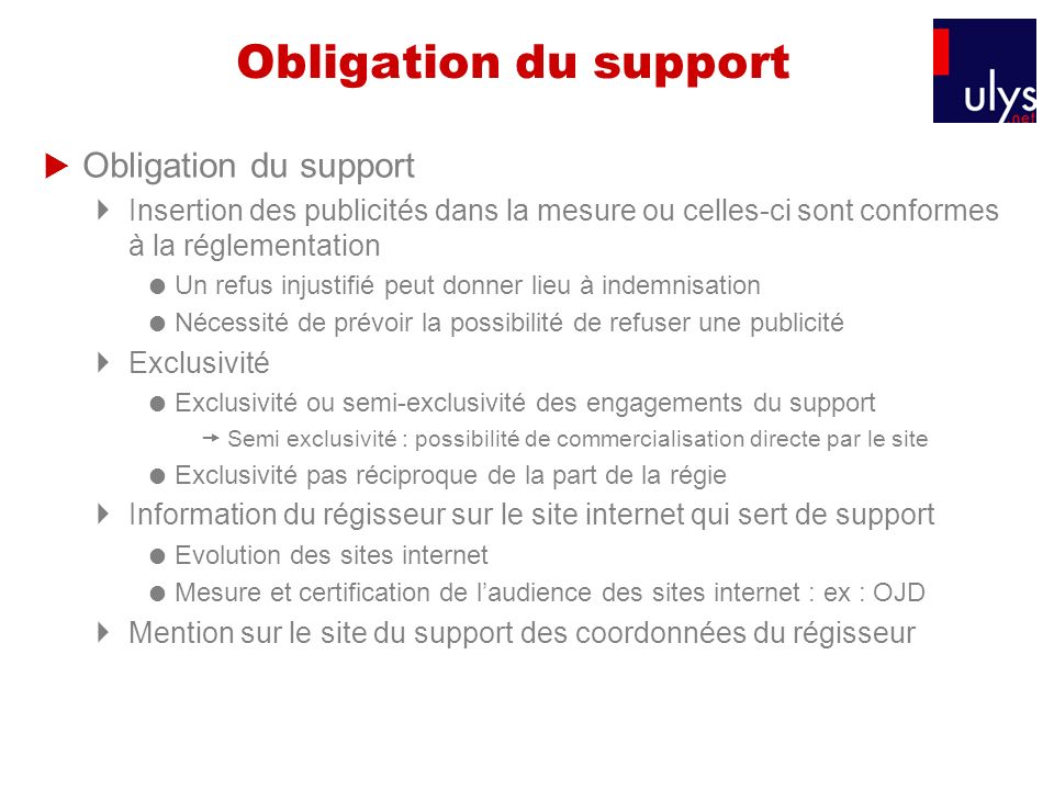 Obligation du support Obligation du support