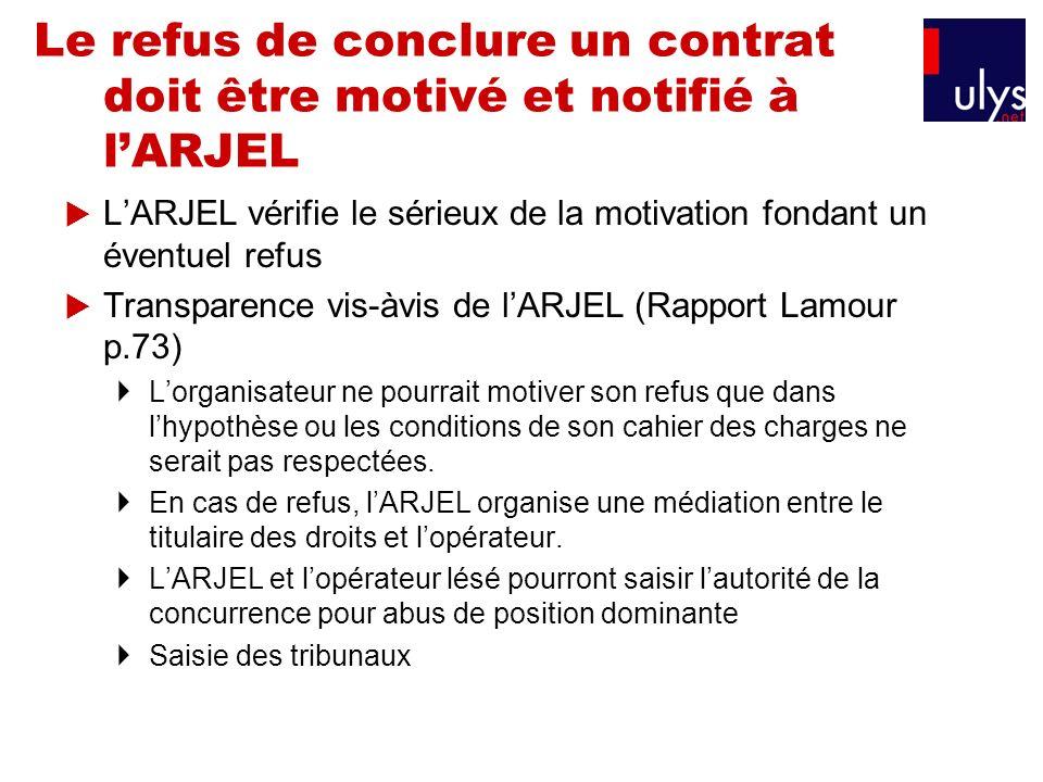 Le refus de conclure un contrat doit être motivé et notifié à l'ARJEL