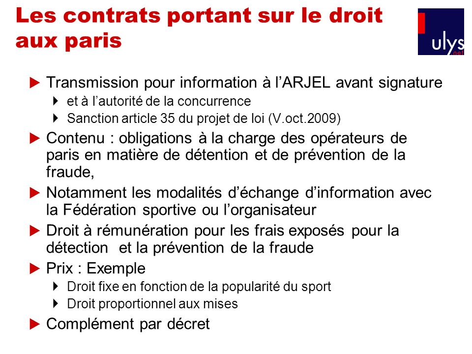 Les contrats portant sur le droit aux paris