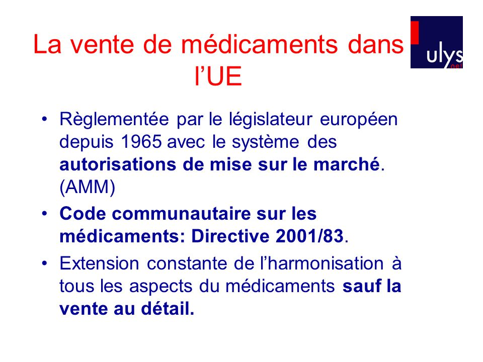 La vente de médicaments dans l'UE