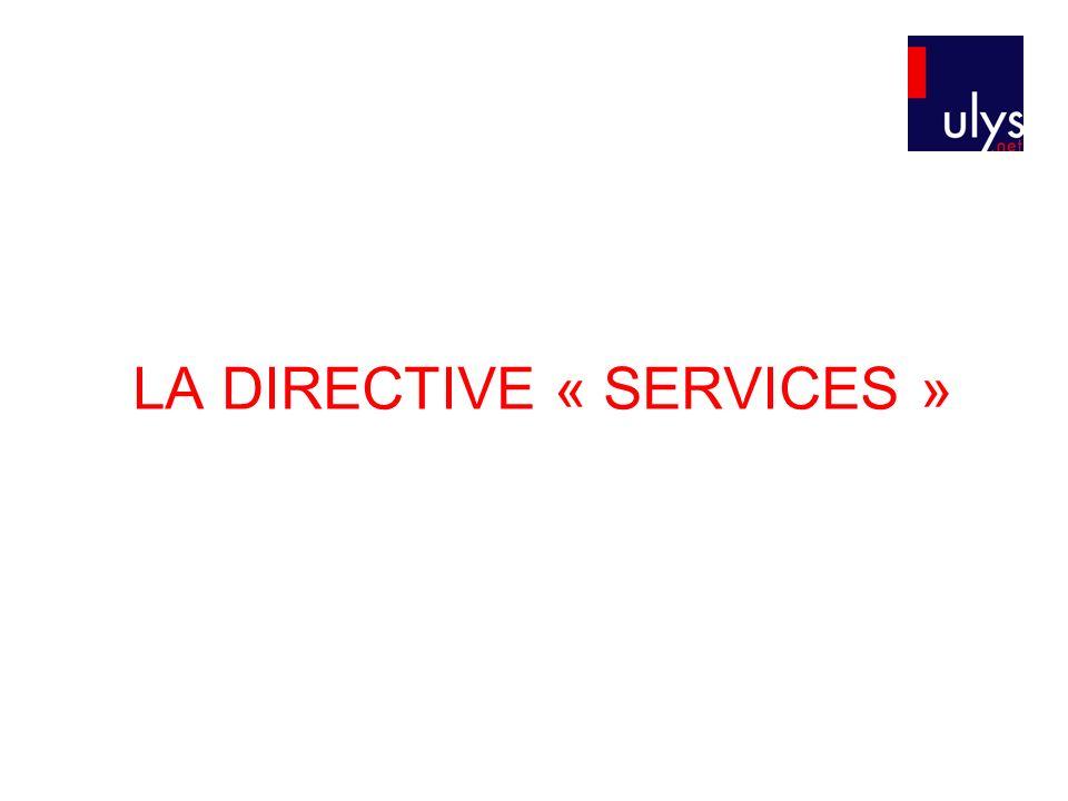 LA DIRECTIVE « SERVICES »
