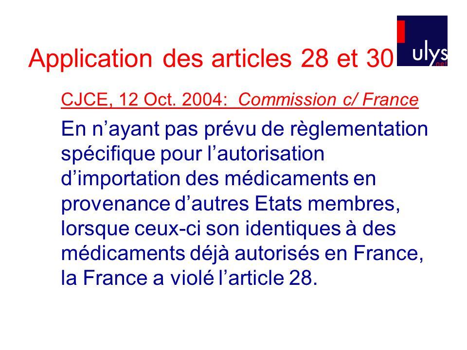 Application des articles 28 et 30