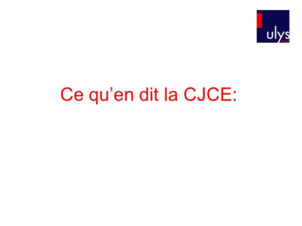 Ce qu'en dit la CJCE: