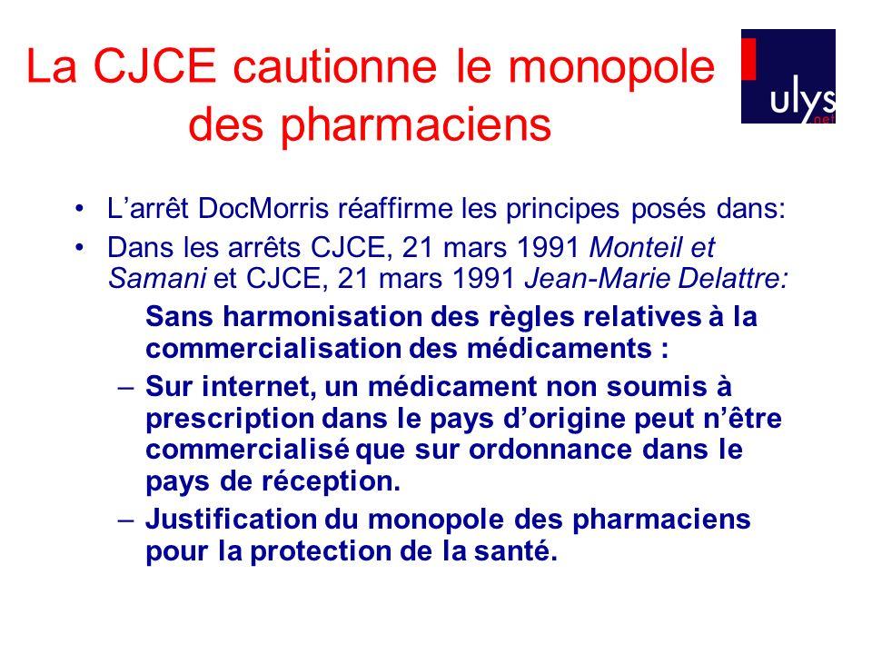 La CJCE cautionne le monopole des pharmaciens