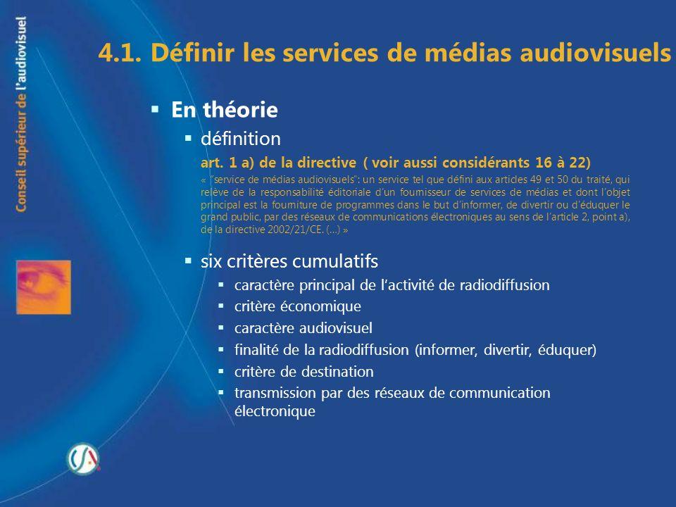 4.1. Définir les services de médias audiovisuels