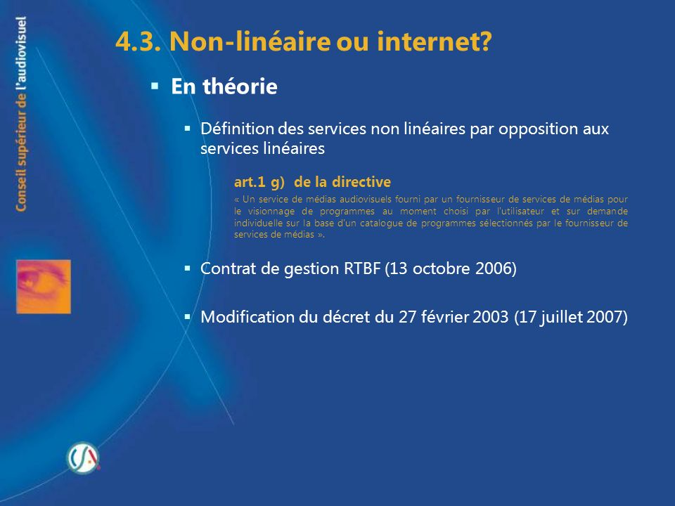 4.3. Non-linéaire ou internet