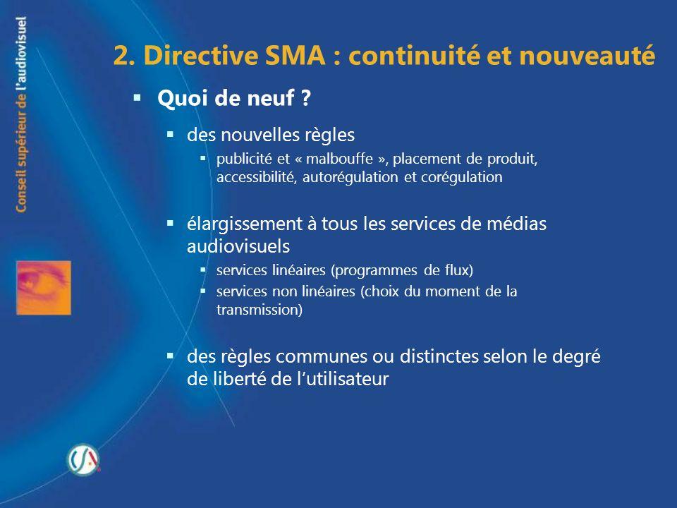2. Directive SMA : continuité et nouveauté
