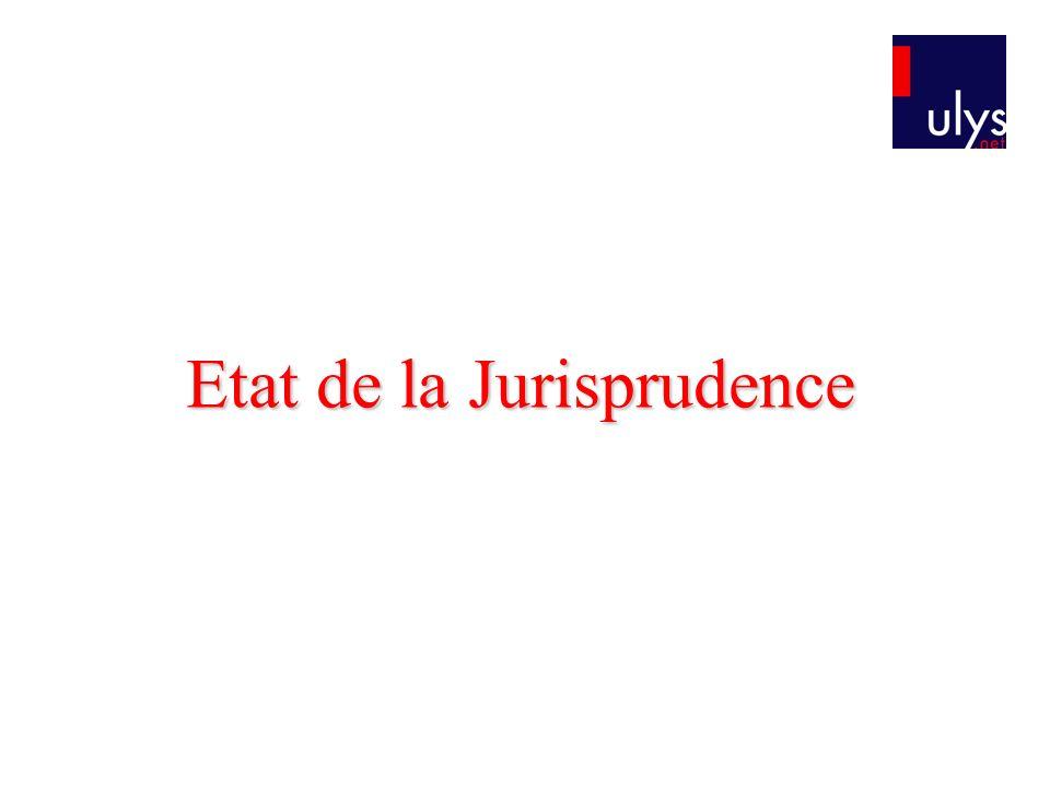 Etat de la Jurisprudence