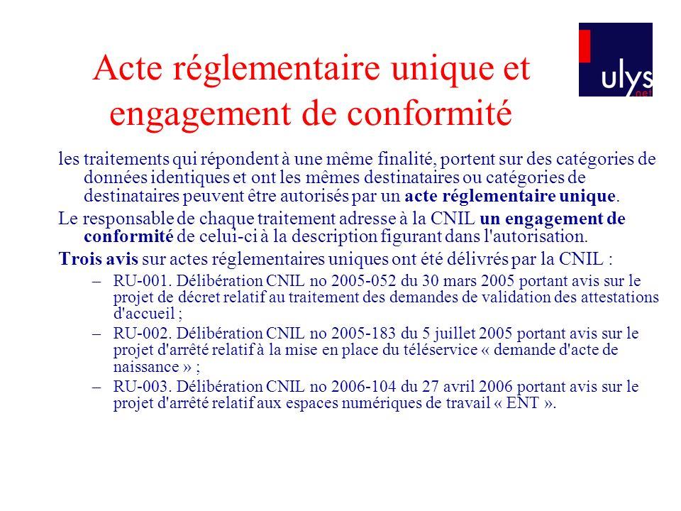 Acte réglementaire unique et engagement de conformité