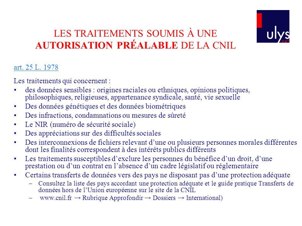 LES TRAITEMENTS SOUMIS À UNE AUTORISATION PRÉALABLE DE LA CNIL