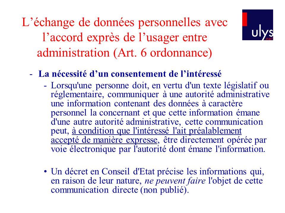 L'échange de données personnelles avec l'accord exprès de l'usager entre administration (Art. 6 ordonnance)