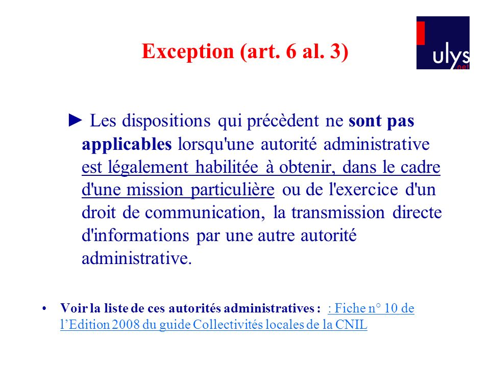 Exception (art. 6 al. 3)