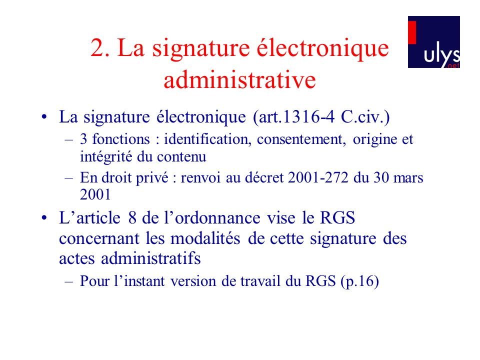 2. La signature électronique administrative