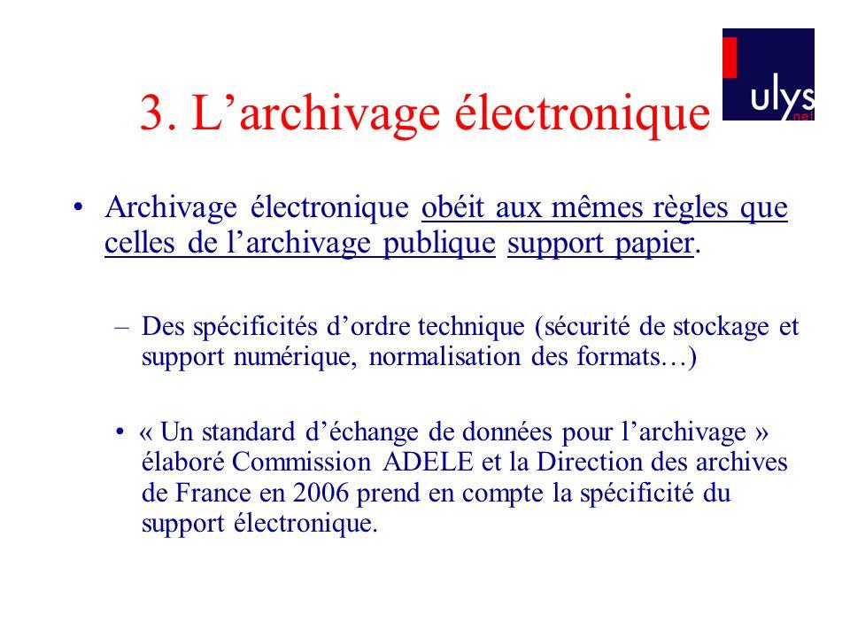 3. L'archivage électronique