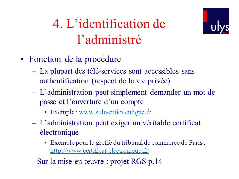 4. L'identification de l'administré