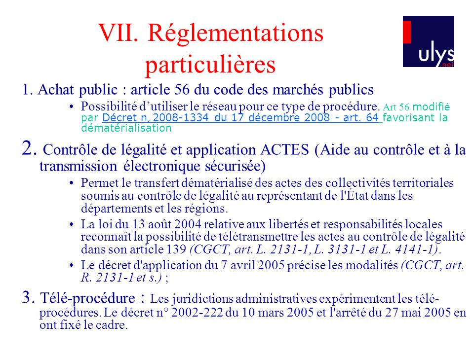 VII. Réglementations particulières