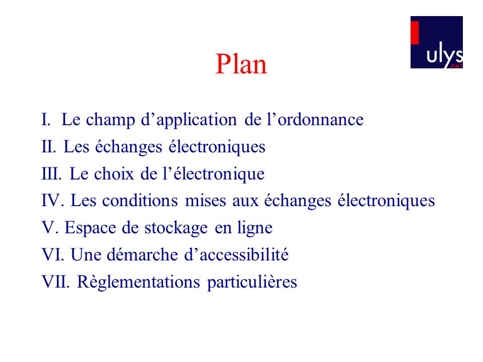 Plan I. Le champ d'application de l'ordonnance
