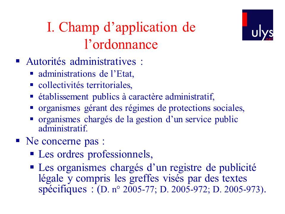 I. Champ d'application de l'ordonnance