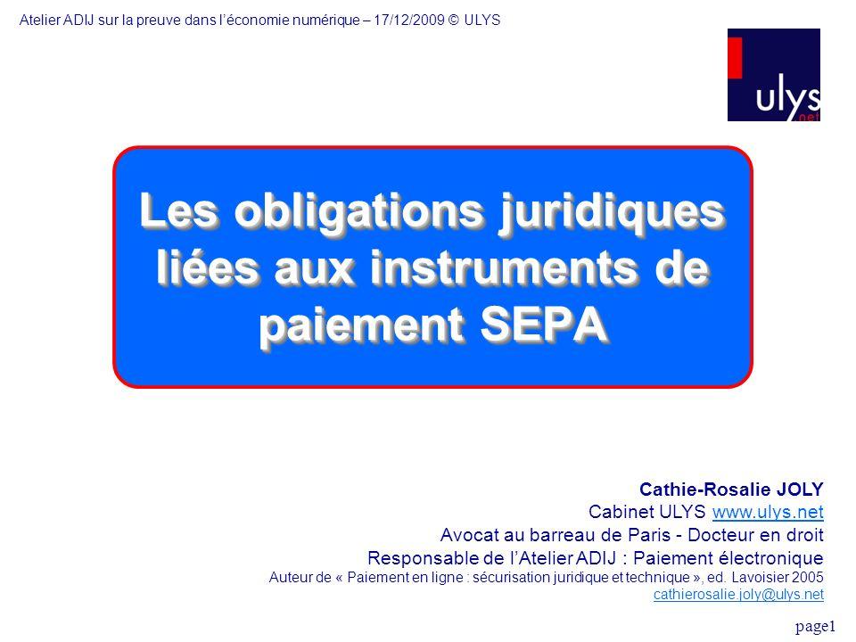 Les obligations juridiques liées aux instruments de paiement SEPA