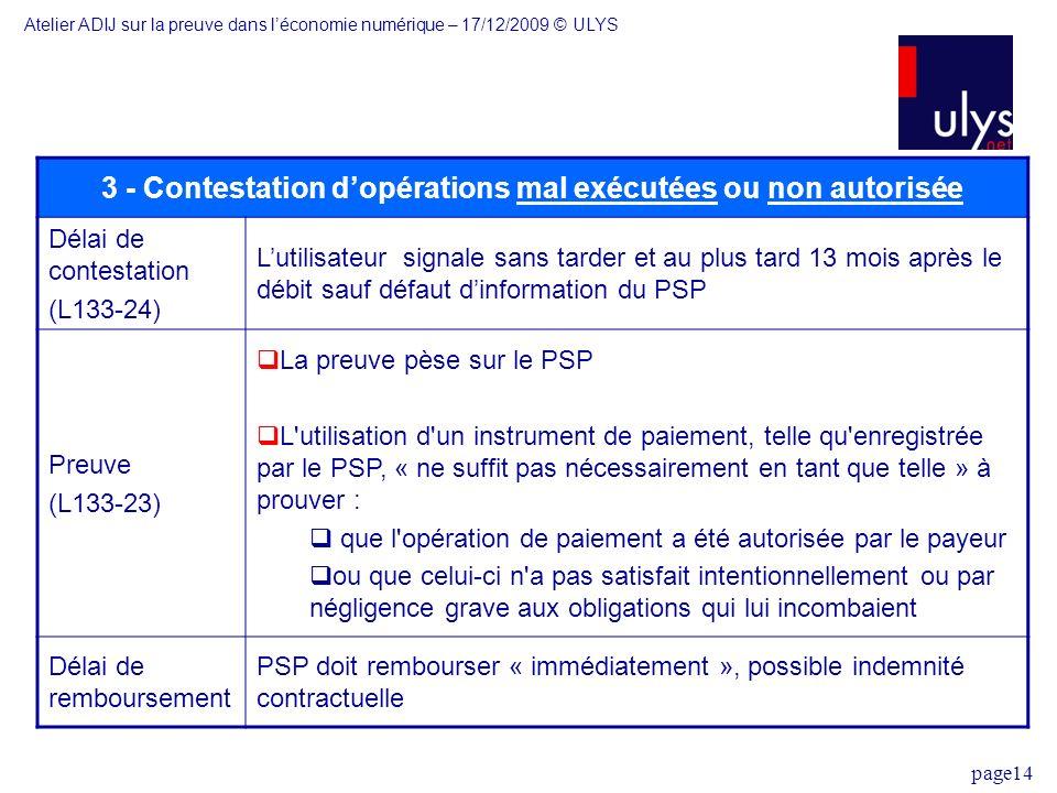 3 - Contestation d'opérations mal exécutées ou non autorisée