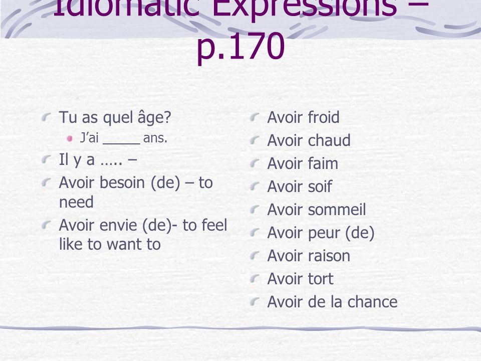 Idiomatic Expressions – p.170