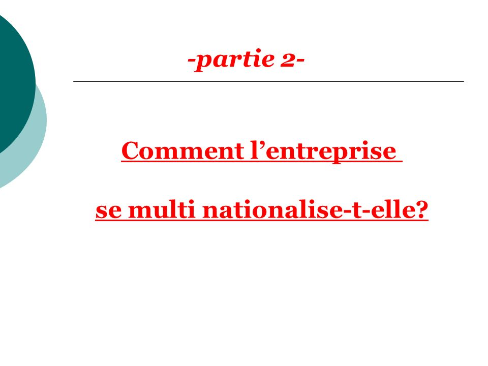 se multi nationalise-t-elle