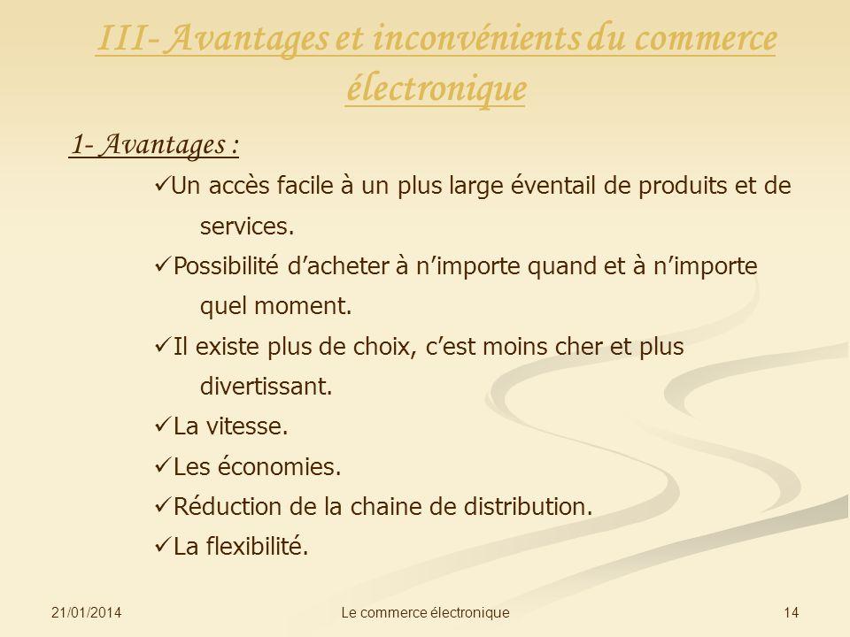 III- Avantages et inconvénients du commerce électronique