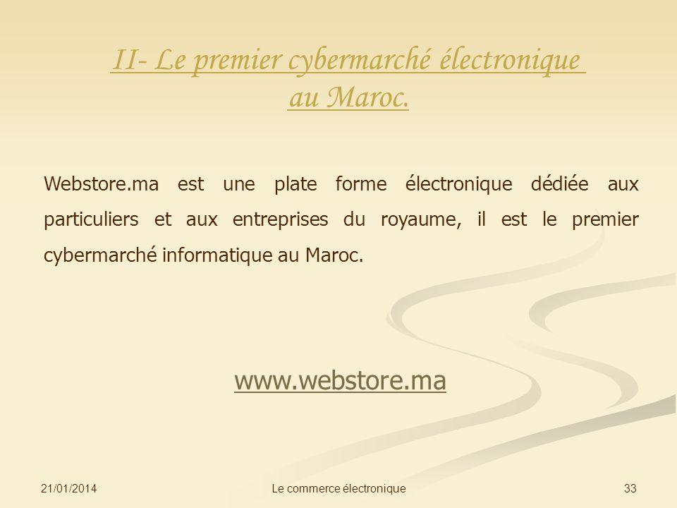II- Le premier cybermarché électronique au Maroc.