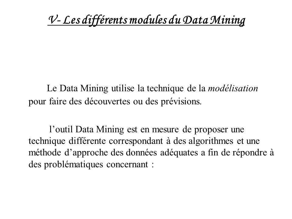 V- Les différents modules du Data Mining