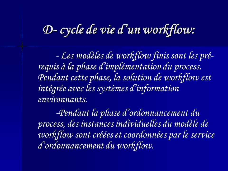 D- cycle de vie d'un workflow: