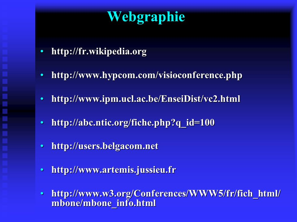 Webgraphie http://fr.wikipedia.org