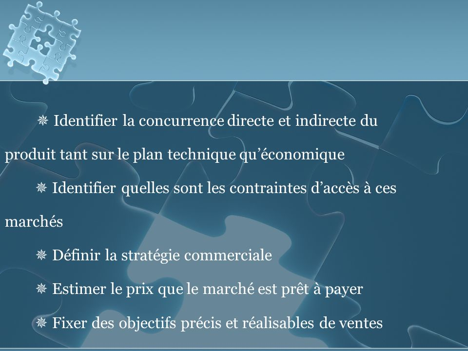  Identifier la concurrence directe et indirecte du produit tant sur le plan technique qu'économique