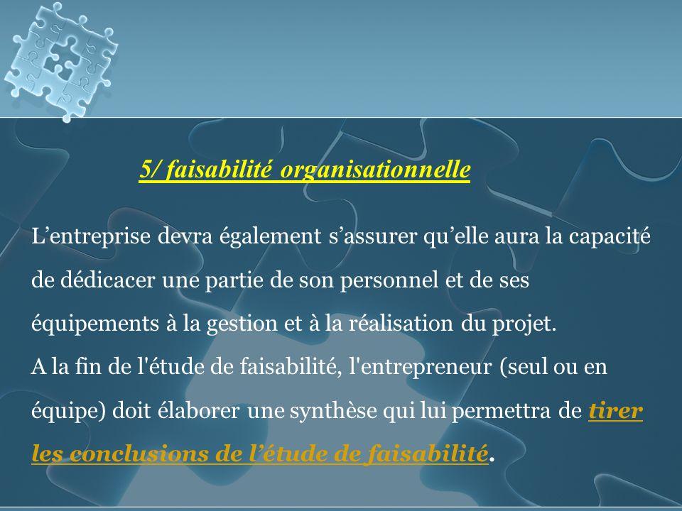 5/ faisabilité organisationnelle