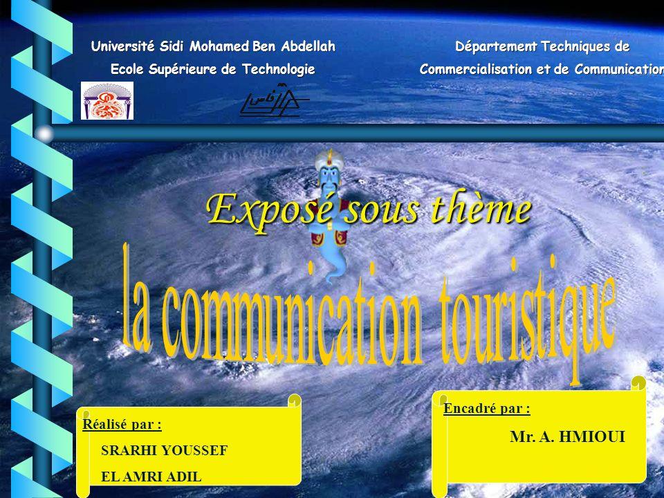 Exposé sous thème la communication touristique Mr. A. HMIOUI