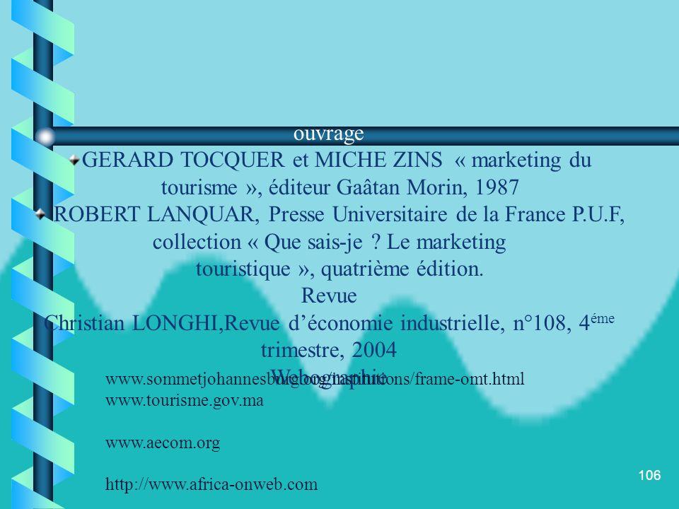 ouvrage GERARD TOCQUER et MICHE ZINS « marketing du. tourisme », éditeur Gaâtan Morin, 1987.
