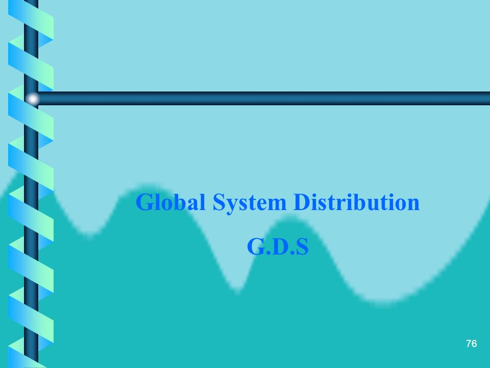 Global System Distribution