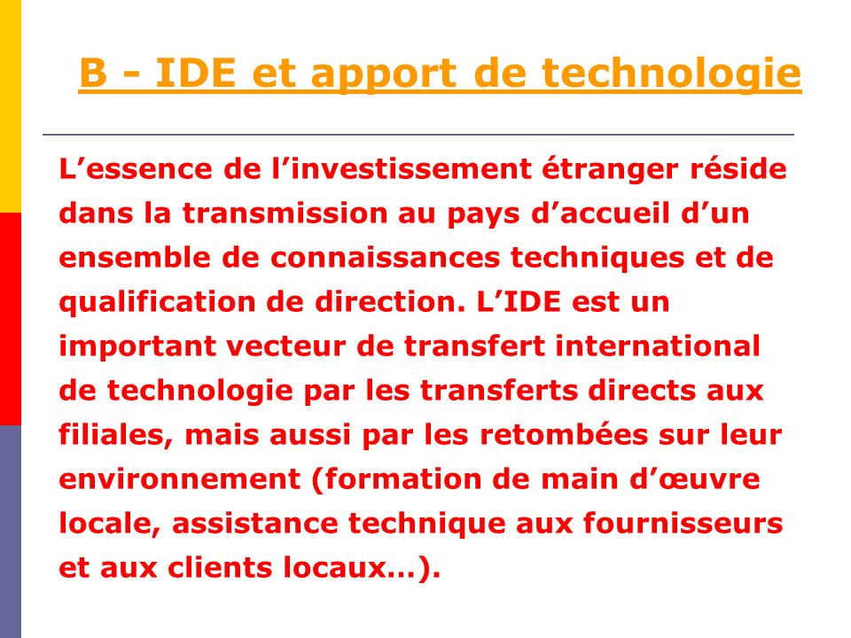 B - IDE et apport de technologie